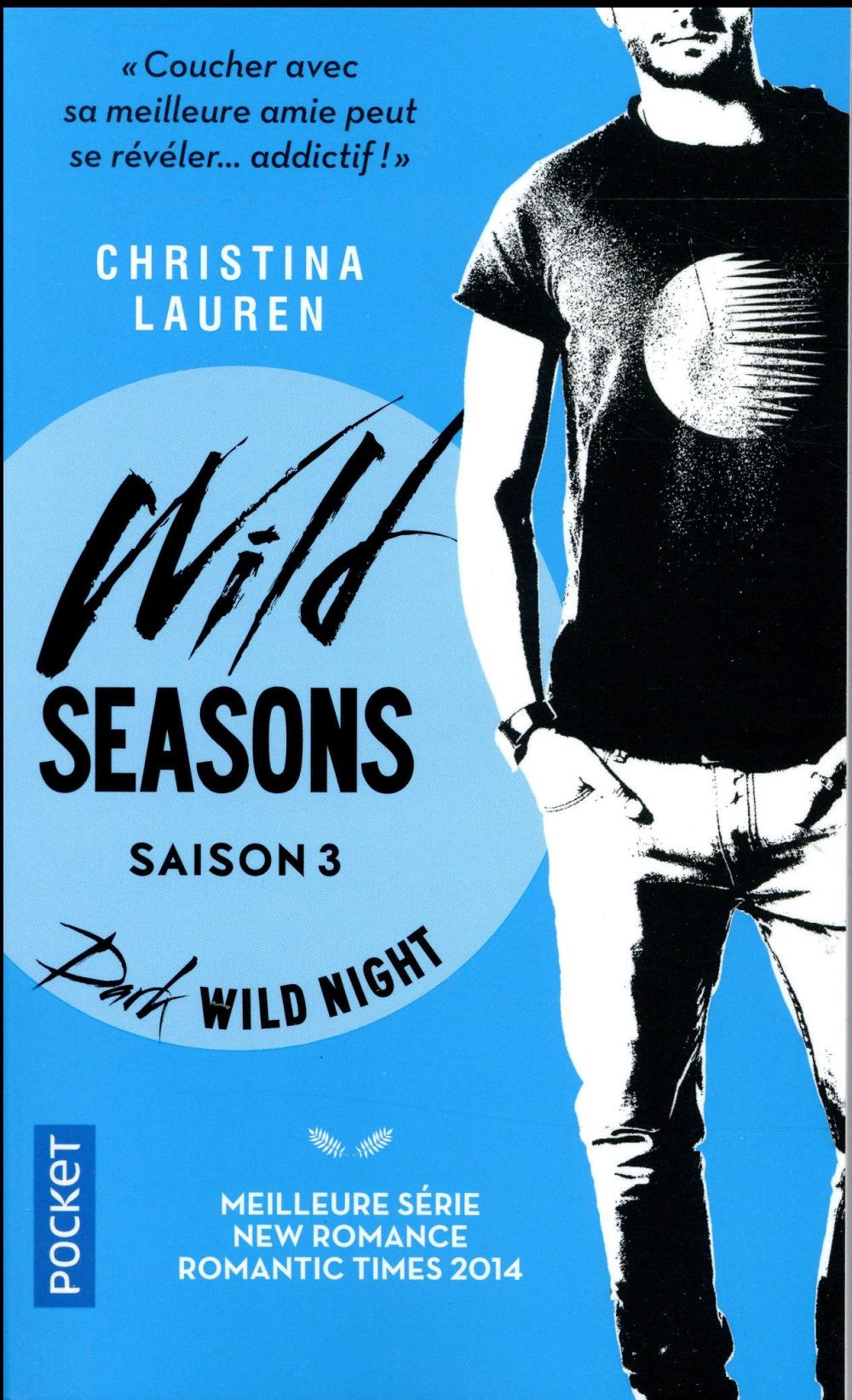 WILD SEASONS - TOME 3 DARK WILD NIGHT
